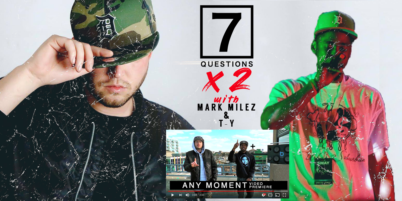 Seven Questions X2 With Mark Milez & T-Y & Any Moment Video Premiere